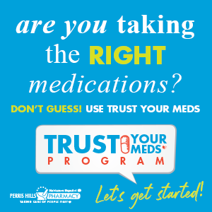 Trust Your Meds, Perris Hills Pharmacy