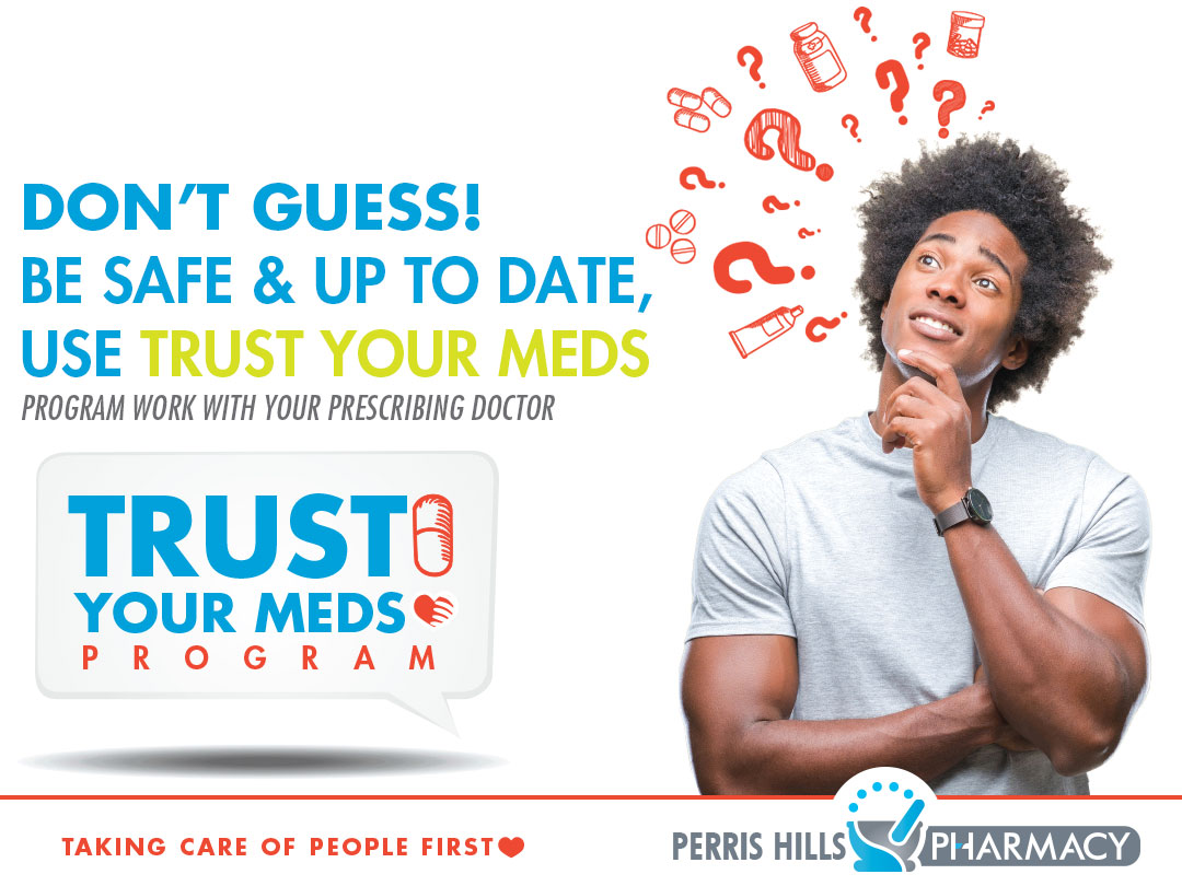 Perris Hills Pharmacy Launches Trust Your Meds Program
